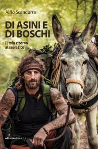 """""""DI ASINI E DI BOSCHI"""". Il libro di Alfio e Fiocco"""